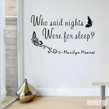 MARILYN MONROE Quote WHO SAID NIGHTS WERE FOR SLEEP Vinyl Wall Decal Stickers