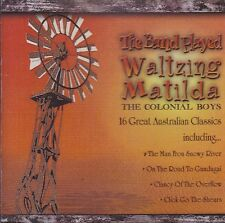 [NEW] CD: THE COLONIAL BOYS: THE BAND PLAYED WALTZING MATILDA