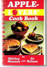 Apple Lovers' Cookbook by Shirley Munson & Jo Nelson