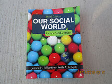 Our Social World by Jeanne H. Ballantine and Keith A. Roberts (2014, Paperback)