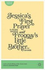 Jessica's First Prayer AND Froggy's Little Brother (Palgrave Macmillan Classics