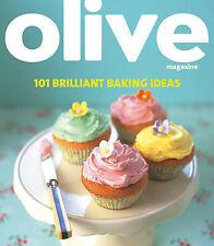 Olive: 101 Brilliant Baking Ideas (Olive Magazine) Ratcliffe, Janine Very Good B
