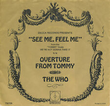 "7"" - The Who - See Me, Feel Me / Overture From Tommy - Decca 732729 - US 1970"