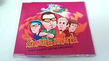 """SMASH MOUTH """"WHY CAN'T WE BE FIRNDS?"""" CD SINGLE 4 TRACKS"""