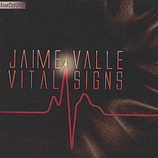 JAIME VALLE Vital Signs CD NEW
