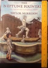 The Neptune Fountain : The Apprenticeship of a Renaissance Sculptor by Taylor...