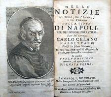 1758 CELANO, NOTIZIE DEL BELLO, DELL'ANTICO, E DEL CURIOSO DELLA CITTÀ DI NAPOLI