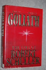 Goliath : The Life of Robert Schuller by James Penner (1992 Hardcover) BIOGRAPHY