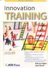 ASTD Trainer's Workshop: Innovation Training by Joyce Wycoff and Ruth Ann...