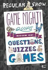 Game Night! Quips?s Book of Quizzes, Puzzles, and Games! (Regular Show), Snider,