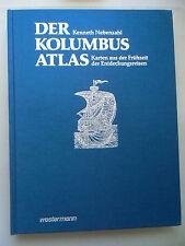 Kolumbusatlas Karten aus der Frühzeit der Entdeckungsreisen 1990 Atlas Kolumbus