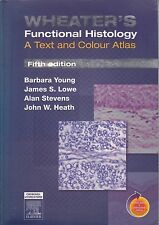 WHEATER'S FUNCTIONAL HISTOLOGY   A Text & Colour Atlas  Barbara Young  5th Edit.