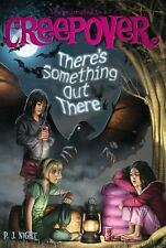You&#39re Invited to a Creepover: There's Something Out There 5 by P. J....