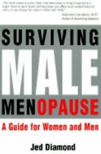Surviving Male Menopause.  A Guide for Women and Men-ExLibrary