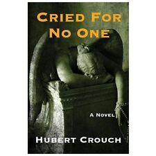 Cried For No One (Jace Forman), Crouch, Hubert, New Books