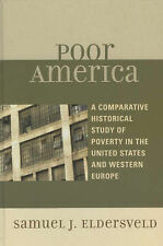 Poor America: A Comparative-Historical Study of Poverty in the U.S. and Western