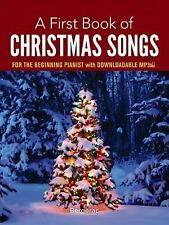 A First Book of Christmas Songs for the Beginning Pianist : With Downloadable...