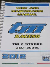 TM RACING USER MAINTENANCE MANUAL 250 - 300 cc 2012 workshop service