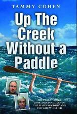 'Up the Creek Without a Paddle' By Tammy Cohen Hardback, BRAND NEW