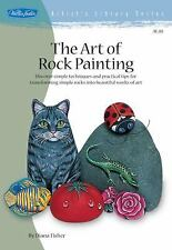 Artist's Library: The Art of Rock Painting by Diana Fisher (2003, Paperback)