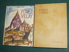 """Forez Velay L. PIZE ARTHAUD """"Les beaux Pays"""" Couv. AUJAME Rel. PARCHEMINEX"""