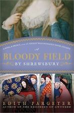A Bloody Field by Shrewsbury: A King, a Prince, and the Knight Who Bet-ExLibrary