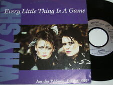 "7"" - Why Shy - Every little thing is a Game - Soundtrack Die Railers 1992 # 4673"