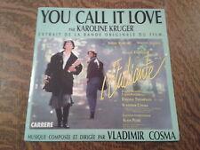 45 tours karoline kruger you call it love extrait de la bande originale du film