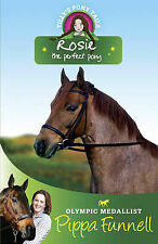 Tilly's Pony Tails 3: Rosie: the Perfect Pony, Pippa Funnell