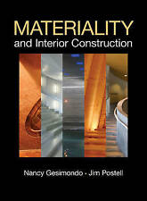 Materiality and Interior Construction by Nancy Gesimondo, Jim Postell (HB) kb2