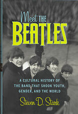 Meet THE BEATLES A Cultural History of the Band | Buch book by Steven D. Stark