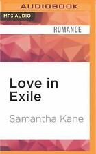 Brothers in Arms: Love in Exile by Samantha Kane (2016, MP3 CD, Unabridged)