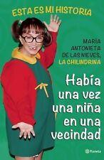 Había una Vez una Niña en una Vecindad by María Antonieta de las Nieves...