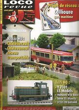 LOCO REVUE N°715 RESEAU HO / CHATELLERAULT-CHATEAUNEUF/PROJET RESEAU : COLLIOURE