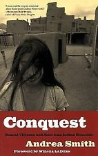 Conquest : Sexual Violence and American Indian Genocide by Andrea Smith (2005, …