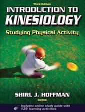 Introduction to Kinesiology: Studying Physical Activity, Third Edition