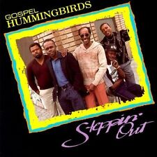 Steppin Out, Gospel Hummingbirds, New