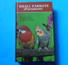 1979 Small Parrots Parakeets David Seth-Smith Bird Care Book