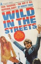 Wild in the Streets Robert Thom Paperback 1968