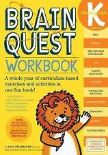 Brain Quest : Kindergarten - A Whole Year of Curriculum-Based Exercises and Acti