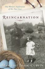 Reincarnation: One Woman's Exploration of Her Past Lives, Trask-Curtin, Marilou,