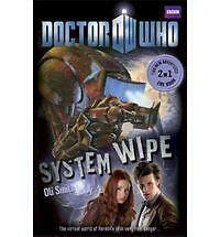 Doctor Who: Young Reader Adventures Book 2 - System Wipe The Good,the Bad and th
