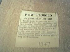 newspaper item 1947 p o w prisoner of war flogged friedl noth german bag snatche