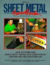 Sheet Metal Handbook : How to Form and Shape Sheet Metal for Competition,...