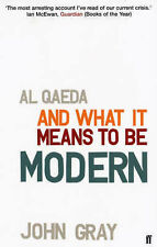Al Qaeda and What It Means to be Modern, Professor John Gray