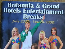 BRITANNIA & GRAND HOTELS ENTERTAINMENT BREAKS 2007-8 BROCHURE/Blackpool/seaside