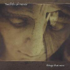 TWELFTH OF NEVER-THINGS THAT WERE-cd-gothic-doom-dark
