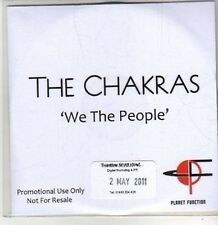 (CQ958) The Chakras, We The People - 2011 DJ CD