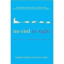 No End in Sight: My Life as a Blind Iditarod Racer-ExLibrary