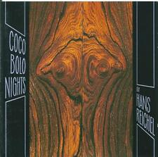 HANS REICHEL - COCO BOLO NIGHTS - JAZZ CD ALBUM 1989 FMP